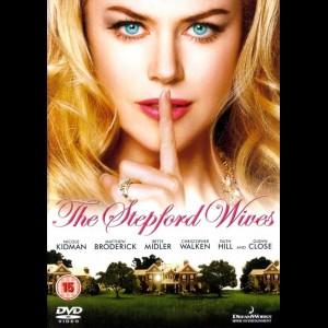 The Stepford Wives (2004) (Nicole Kidman)