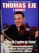 Thomas Eje I Showet: Imens De 2 Andre Er I Føtex