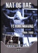 FC Københavns Sæson 2004/05: Nat og dag