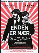 Brødrene Madsen: Enden Er Nær