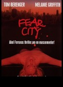Fear City (Frygtens By)
