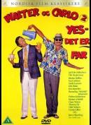 Walter & Carlo, Yes Det Er Far