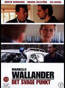Wallander 07: Det Svage Punkt