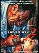 The Dentist 2 (Tandlægen 2)