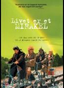 Livet Er Et Mirakel
