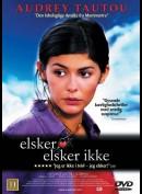 u2322 Elsker, Elsker Ikke (À la folie... pas du tout) (UDEN COVER)