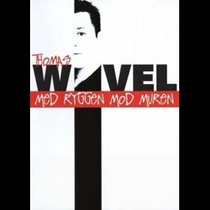 u11528 Thomas Wivel: Med Ryggen Mod Muren (UDEN COVER)