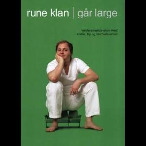 u10016 Rune Klan: Går Large (UDEN COVER)