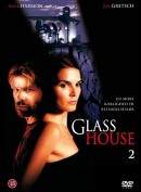 Glass House 2