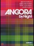 Angora By Night: Sæson 1
