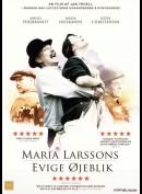 Maria Larssons Evige Øjeblik (Maria Larssons Eviga Ôgonblick)