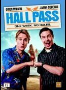 Hall Pass (Alt Tilladt)
