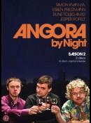 Angora By Night: Sæson 2