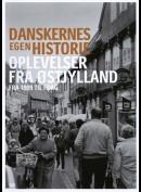 Danskernes Egen Historie: Oplevelser Fra Østjylland