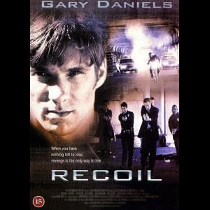 Recoil (1998) (Gary Daniels)