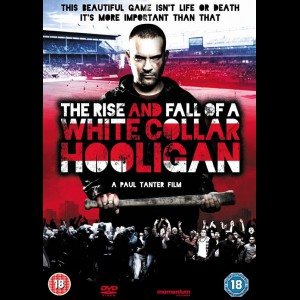 White Collar Hooligan (The Rise & Fall Of A White Collar Hooligan)