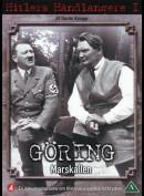 Hitlers Håndlangere: Goring - Marskallen