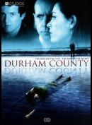 Durham County, sæson 1