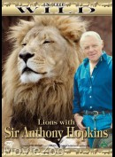In The Wild: Lions With Anthony Hopkins
