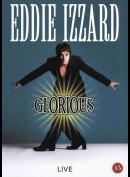 Eddie Izzard: Glorious (live)