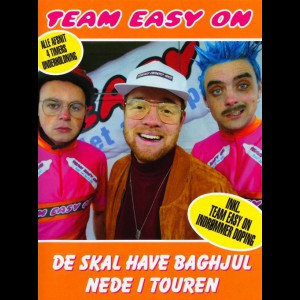 Team Easy On: De Skal Have Baghjul Nede I Touren