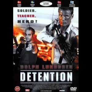 Detention (2003) (Dolpf Lundgren)