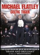 Michael Flatley: Celtic Tiger