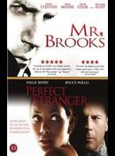 Mr. Brooks + Perfect Stanger