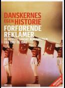 Danskernes Egen Historie: Forførende Reklamer