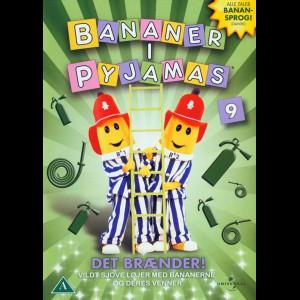 Bananer I Pyjamas 09: Det Brænder