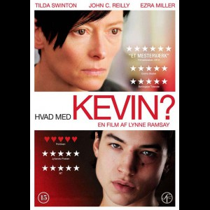 Hvad Med Kevin (We Need To Talk About Kevin)