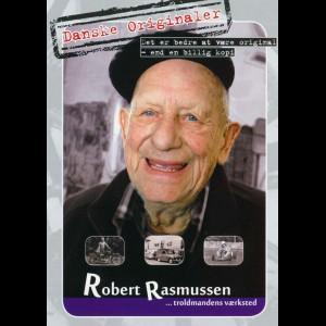 Danske Originaler: Robert Rasmussen - Troldmandens Værksted