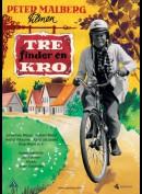 Tre Finder En Kro