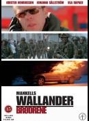 Wallander 03: Brødrene