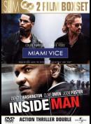 Miami Vice + Inside Man