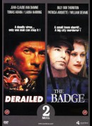 Derailed / The Badge (2 film)