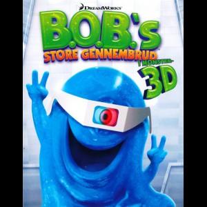 B.O.B.s Store Gennembrud 3D (UDEN 3D-Briller)