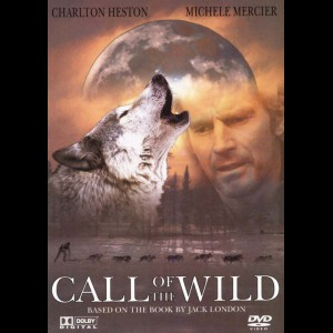 Call Of The Wild (1972) (Charles Heston)