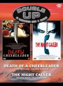 Double Up: Death Of A Cheerleader / The Night Caller