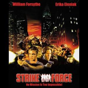 Strike Force (2003) (William Forsythe)