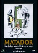 Matador 10 (Eps. 19+20)