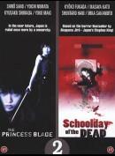 The Princess Blade / Schoolday of the Dead (2 film)