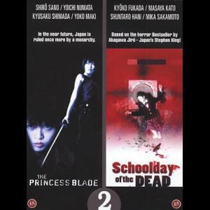 The Princess Blade + Schoolday Of The Dead