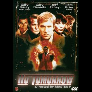 No Tomorrow (1999) (Gary Daniels)