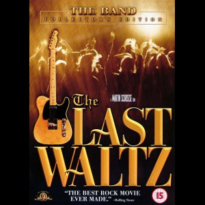 The Band: The Last Waltz (The Last Waltz)