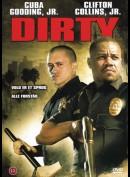 Dirty (2005) (Cuba Gooding)