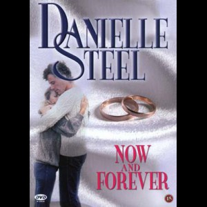 u15475 Now And Forever (Danielle Steel) (UDEN COVER)