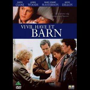 Immediate Family (1989) (Glenn Close) (Vi Vil Have Et Barn)