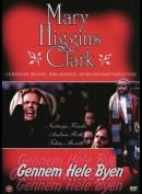 Mary Higgins Clark: Gennem Hele Byen