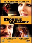 Double Whammy